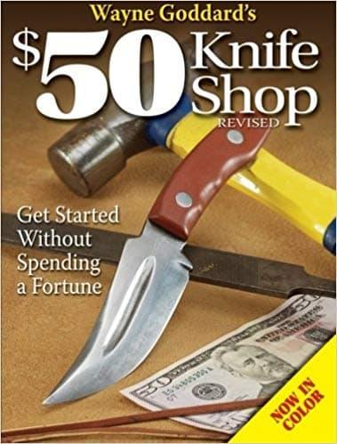 The $50 Knife Shop by Wayne Goddard
