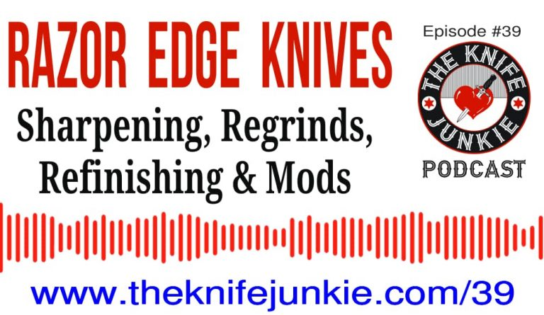Josh from Razor Edge Knives on The Knife Junkie Podcast (Episode 39)