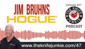 Jim Bruhns of Hogue Knives — The Knife Junkie Podcast (Episode 47)