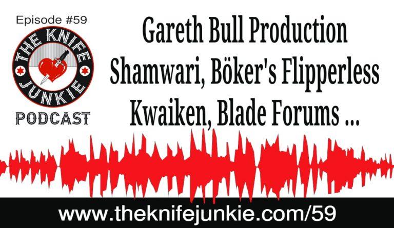 The Knife Junkie Podcast (Episode 59)