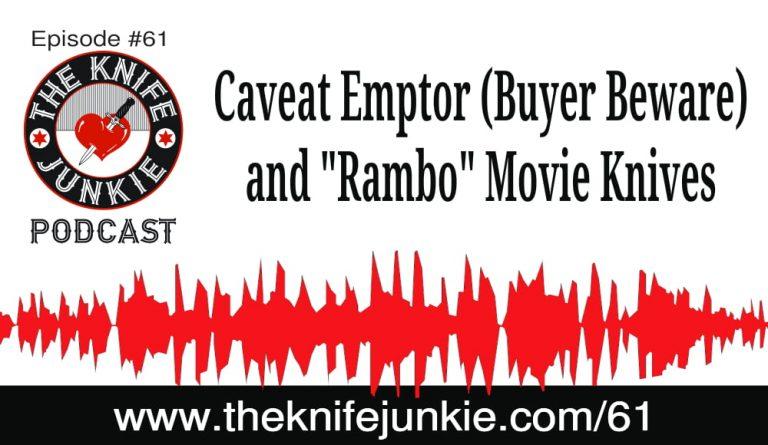 The Knife Junkie Podcast Supplemental Edition (Episode 61)