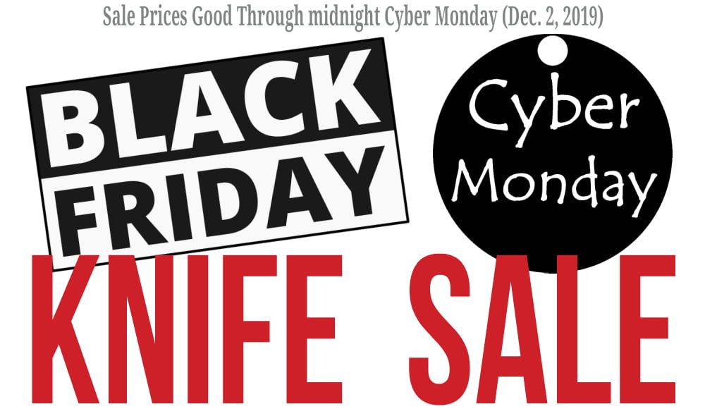Black Friday Cyber Monday Knife Sale