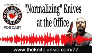 Normalizing Knife Collecting at Work and the New Laser Edge Reader for Sharpening Knives — The Knife Junkie Podcast (Episode 77)