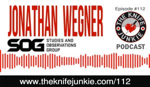 SOG Knives with Brand VP Jonathan Wegner on Episode #112 of The Knife Junkie Podcast