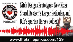 Nitch Designs, Bob Builds a Knife/Ax Throwing Target and He Finally Gets His Spartan Harsey Folder! — The Knife Junkie Podcast Episode 129