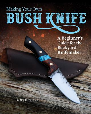 Making Your Own Bush Knife