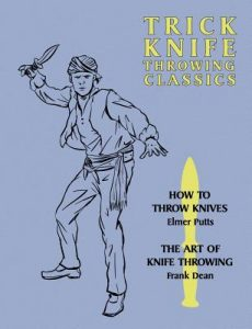 Trick Knife Throwing Classics