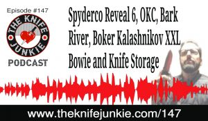 The Knife Junkie Podcast Episode 147