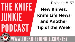 Camp Knives, GEC 86 in Tortoise Shell, Recon 1 with AUS-8 Steel and a Tip of the Week – The Knife Junkie Podcast Episode 157