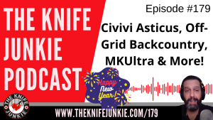 Cold Steel Immortal, Off-Grid Backcountry, Jason Knight Tactical Elements MKUltra - The Knife Junkie Podcast Episode 179