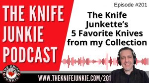Bob's Daughter Shows Off Five of Her Favorite Knives from Dad's Collection – The Knife Junkie Podcast Episode 201
