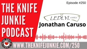 """Read more about the article """"Forged in Fire"""" Champion Jonathan Caruso of Ledlyl Knives – The Knife Junkie Podcast Episode 250"""