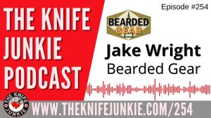 Read more about the article Jake Wright, aka Bearded Gear, and the Luft Concepts Avant – The Knife Junkie Podcast Episode 254