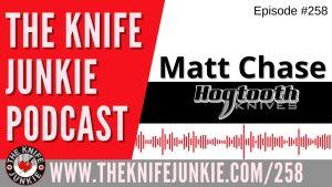 Matt Chase of Hogtooth Knives, Creator of Bob's Custom 50th Birthday Knife - The Knife Junkie Podcast Episode 258